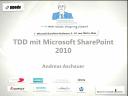 2010/MicrosoftSharePoint2010/Test-Driven-Development-MicrosoftSharePoint-AndreasAschauer