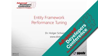 2016/ADC2016/Entity-Framework-Performance-Tuning-HolgerSchwichtenberg