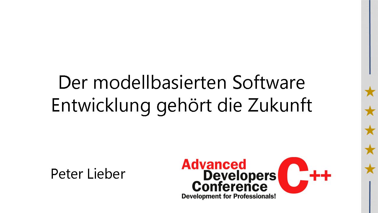 2016/ADCpp2016/Modellbasierte-Software-Entwicklung-Cpp-PeterLieber