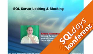 2016/SQLdays2016/Locking-and-blocking-SQL-KlausAschenbrenner