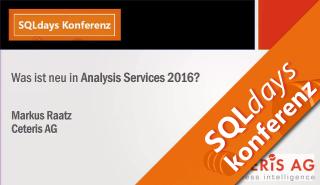 2016/SQLdays2016/Neuheiten-Analysis-Service-2016-MarkusRaatz