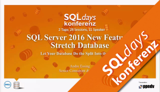 2016/SQLdays2016/New-Features-Stretch-Database-AndreEssing