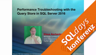 2016/SQLdays2016/Performance-Troubleshooting-Query-Store-SQL-KlausAschenbrenner