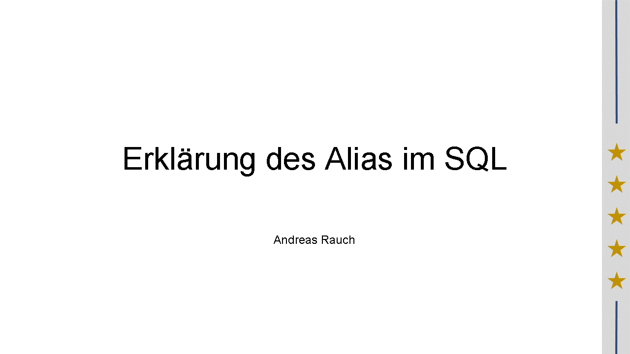 2016/Webinar/Erklaerung-Alias-SQL-AndreasRauch