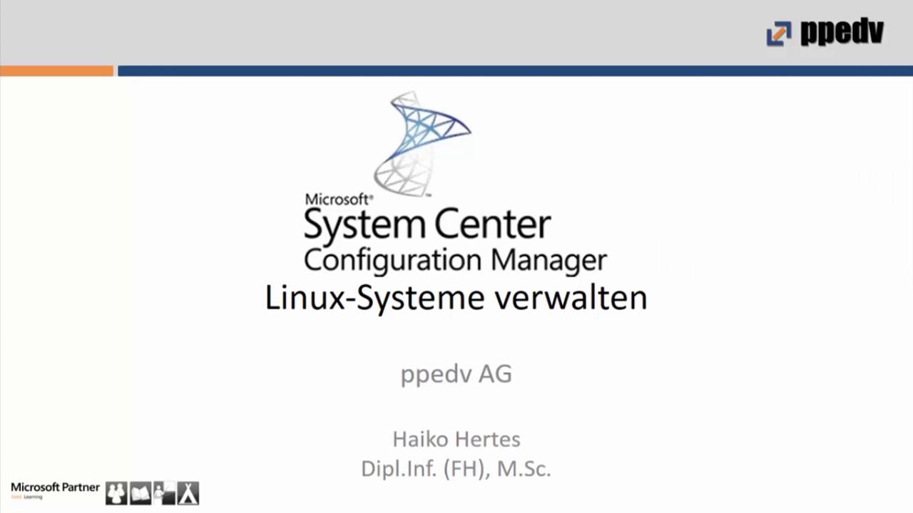 2016/Webinar/Microsoft-SCCM-Linux-Systeme-HaikoHertes