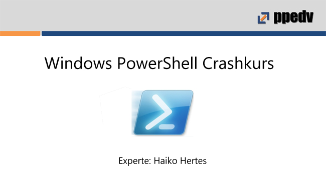 2016/Webinar/Windows-PowerShell-Crashkurs-HaikoHertes
