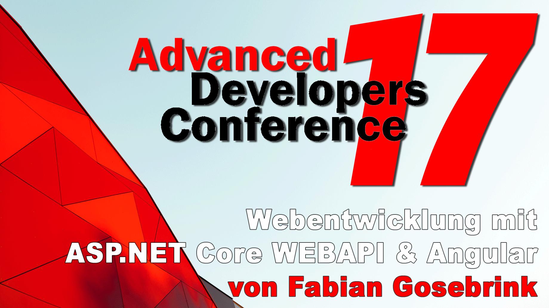 2017/ADC_net_core/Vortrag4-Webentwicklung-ASP-Angular-FabianGosebrink