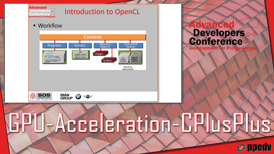 2017/ADCpp/ADCpp-Advanced-Developers-Conference-OpenCL-sycl-GPU-Acceleration-CPlusPlus-PatrickCharrier