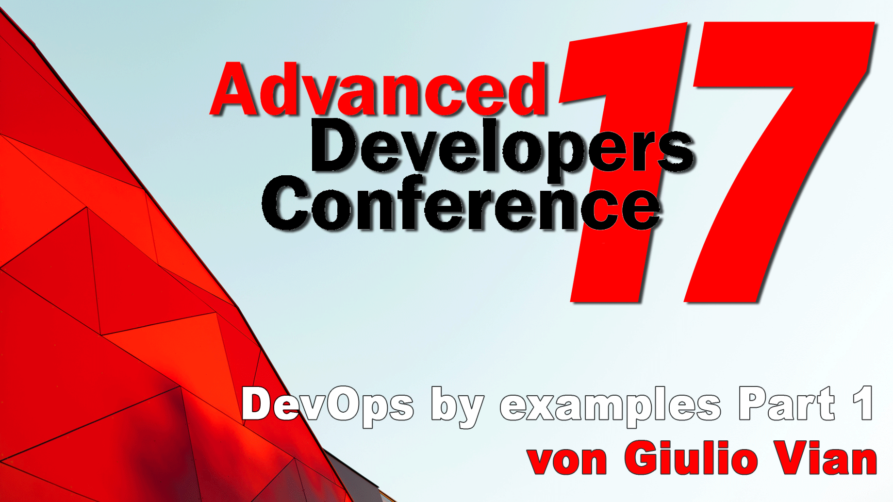 2017/ADCpp/Vortrag2-DevOps-by-Examples-Part1-GiulioVian
