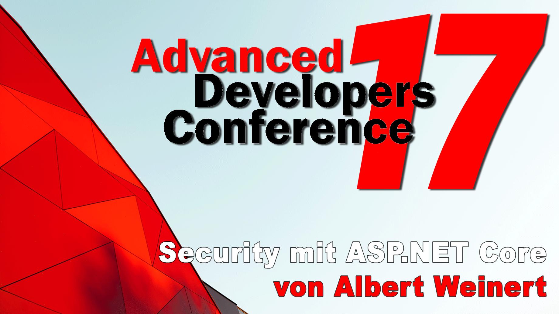 2017/ADCpp/Vortrag3-Security-aspnetcore-AlbertWeinert