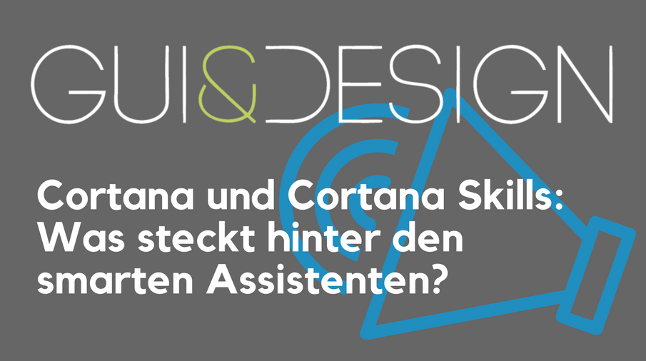 2017/GUI/GUI-Design-Cortana-Skills-Digitale-Assistenten-ChristianVorhemus