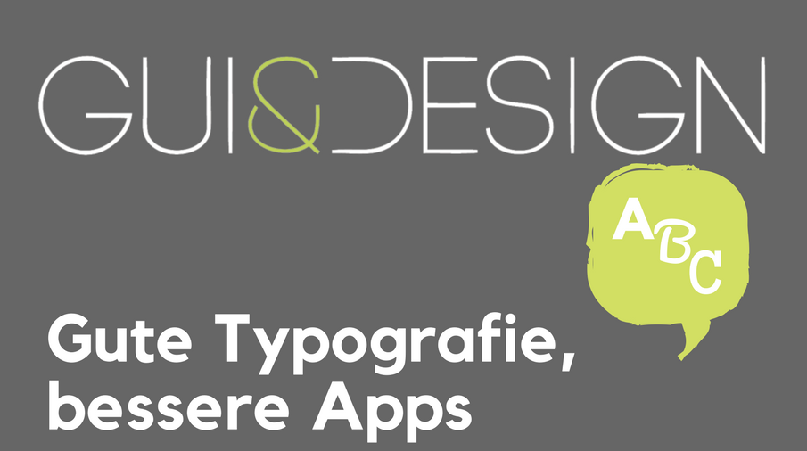 2017/GUI/GUI-Design-Typografie-Layout-Button-Labels-Textbloecke-Detail-Benutzeroberflaechen-FrankRausch