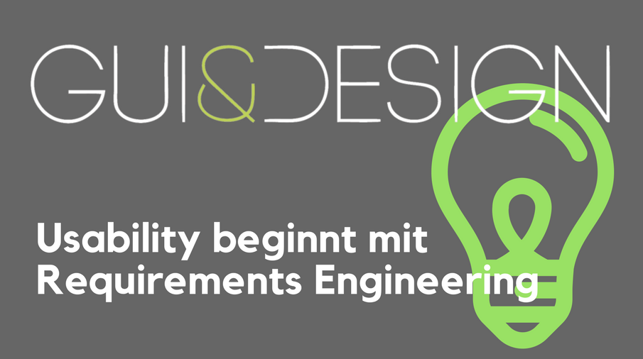 2017/GUI/GUI-Design-Usability-Requirements-Engineering-HolgerMester