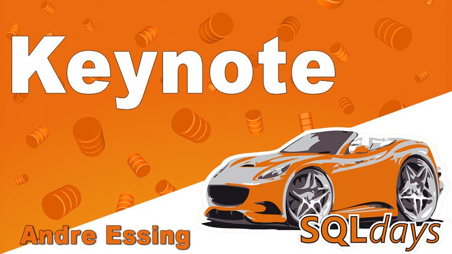 2017/SQLdays/SQLdays_Keynote_AndreEssing