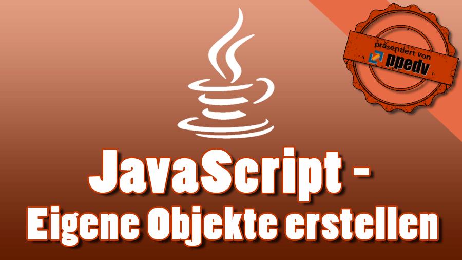 2017/Trainer/Java-Script-eigene-Objekte-JSON-Strings-EikHitscherich