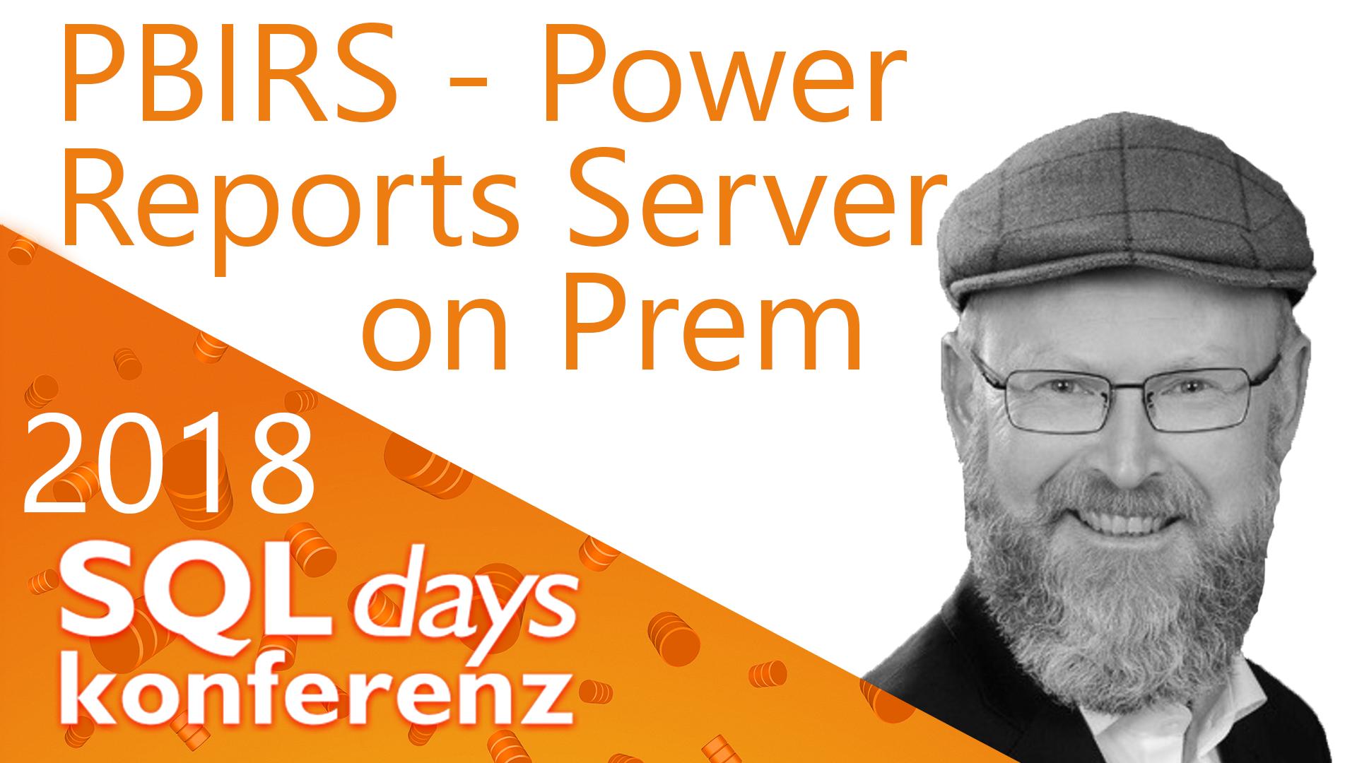 2018/SQLDays/PBIRS-PowerBIReportsServeronPrem