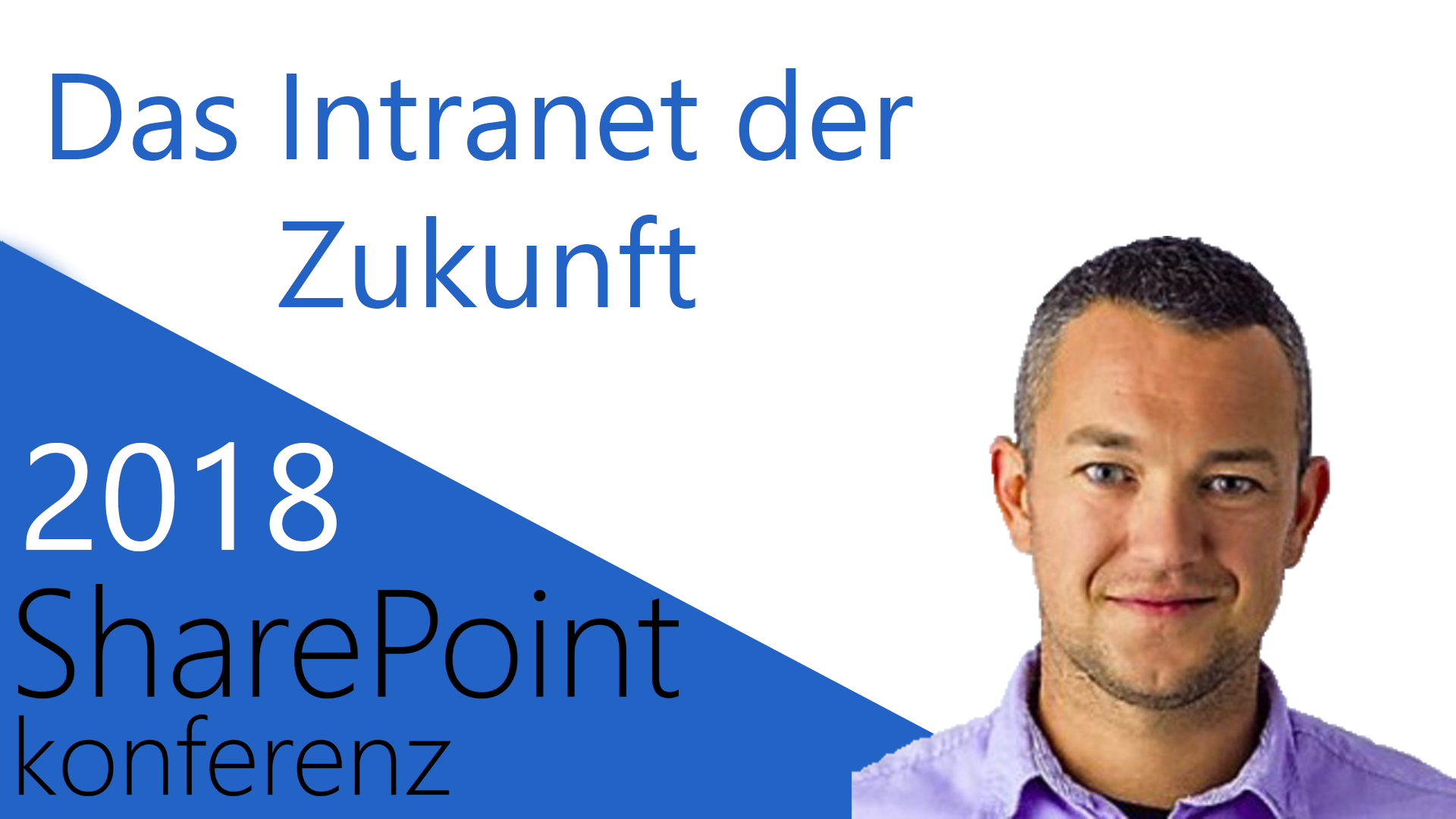 2018/SharePointKonferenz/DasIntranetderZukunft