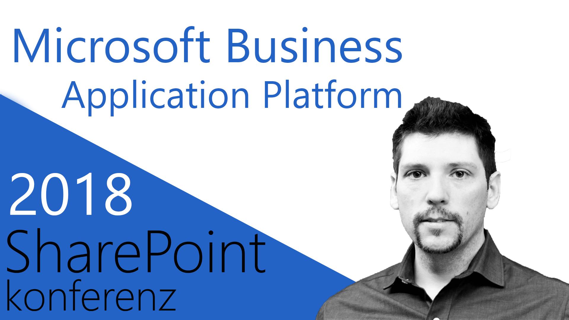 2018/SharePointKonferenz/MicrosoftBusinessApplicationPlatform