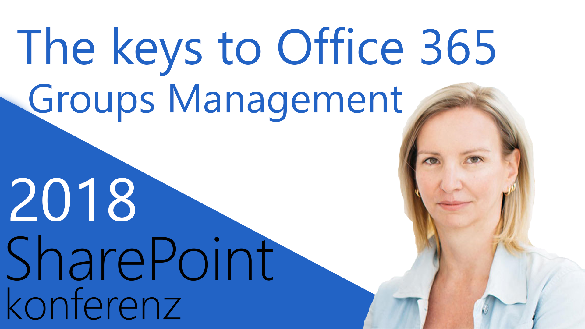 2018/SharePointKonferenz/TheKeysToOffice365GroupsManagement