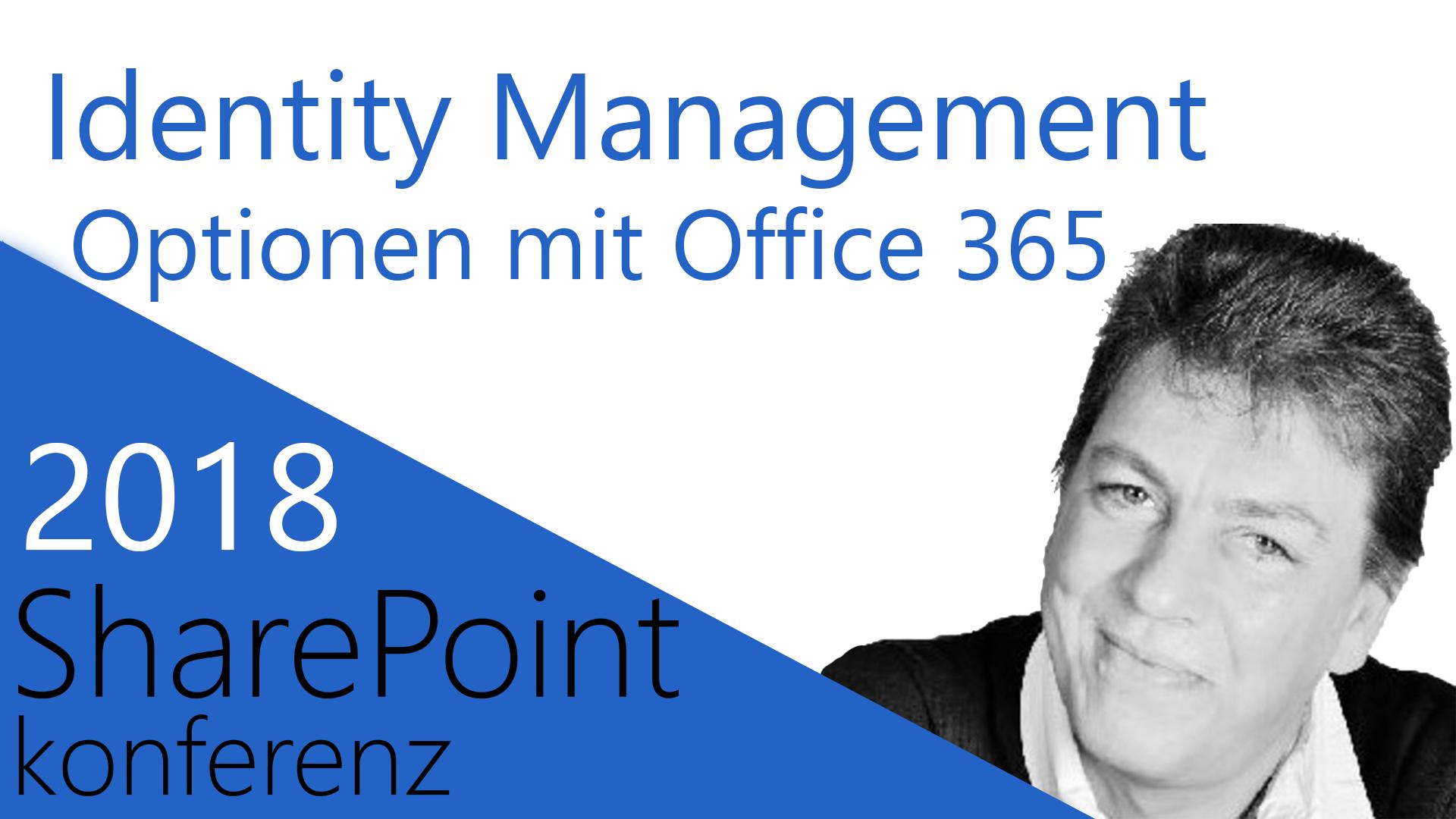2018/SharePointKonferenz/identitymanagementoptionen