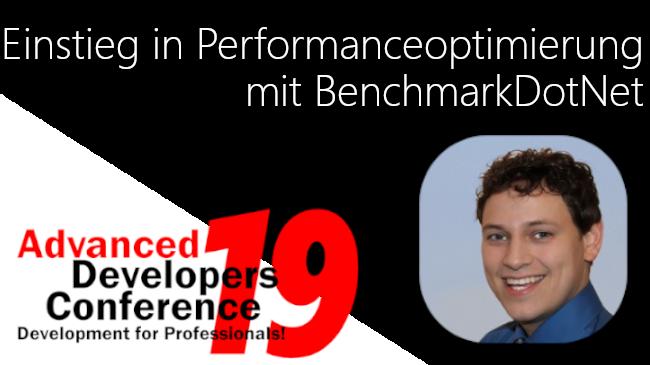2019/ADC/ADCEinstiegPerformanceoptimierungBenchmarkDotNet