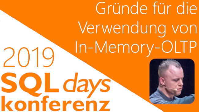 2019/SQLDays/SQLDaysIn-Memory-OLTPSQLServer