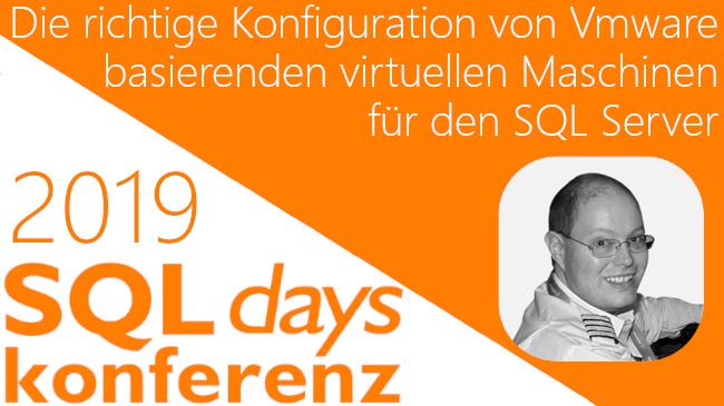 2019/SQLDays/SQLDaysKonfigurationVMWareVirtuelleMachinenSQLServer