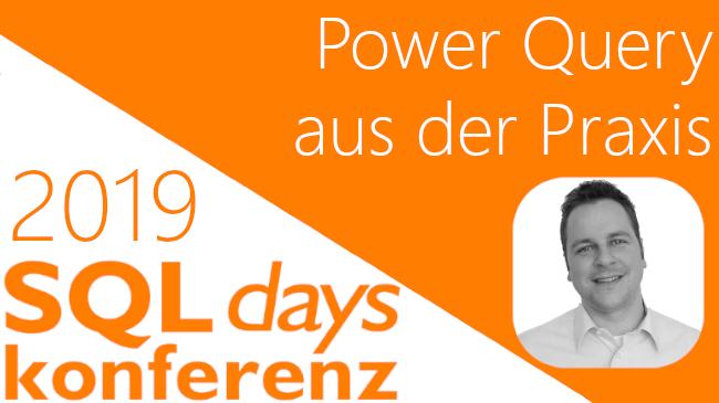 2019/SQLDays/SQLDaysPowerQueryPraxisETLToolM