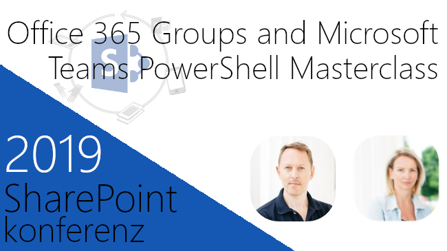 2019/SharePoint/SharePointOffice365TeamsPowershellMasterclass