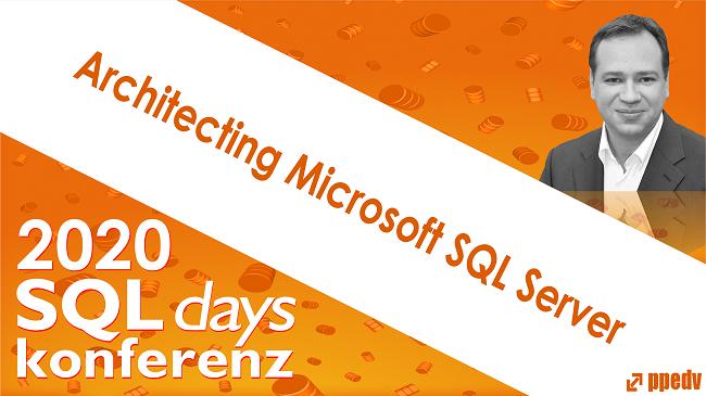 2020/SQLdays/SQLdaysArchitectingMicrosoftSQLServer