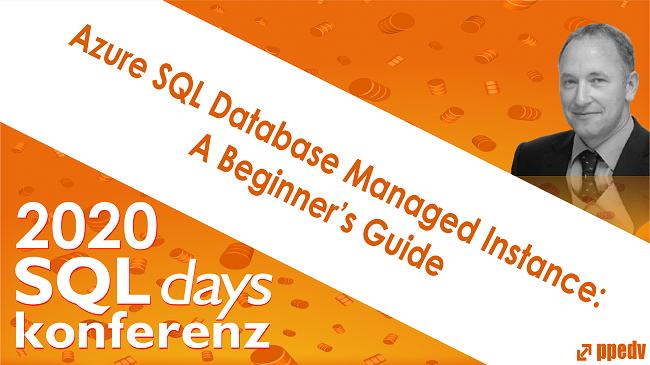 2020/SQLdays/SQLdaysAzureSQLDatabaseManagedInstanceABeginnersGuide