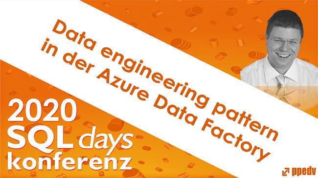 2020/SQLdays/SQLdaysDataengineeringpatterninderAzureDataFactory
