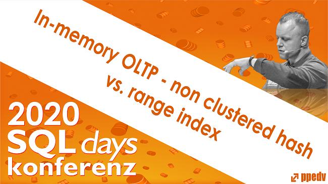 2020/SQLdays/SQLdaysInmemoryOLTPnonclusteredhashvsrangeindex