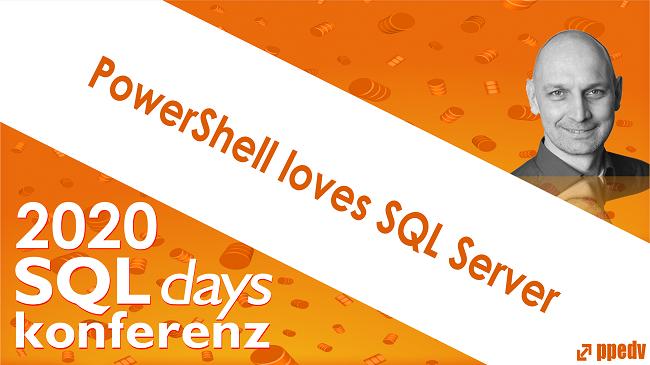 2020/SQLdays/SQLdaysPowerShelllovesSQLServer
