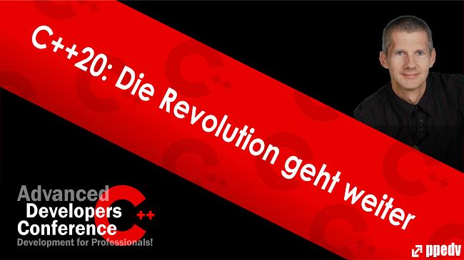 2021/ADCpp/ADCppCpp20DieRevolutiongehtweiter