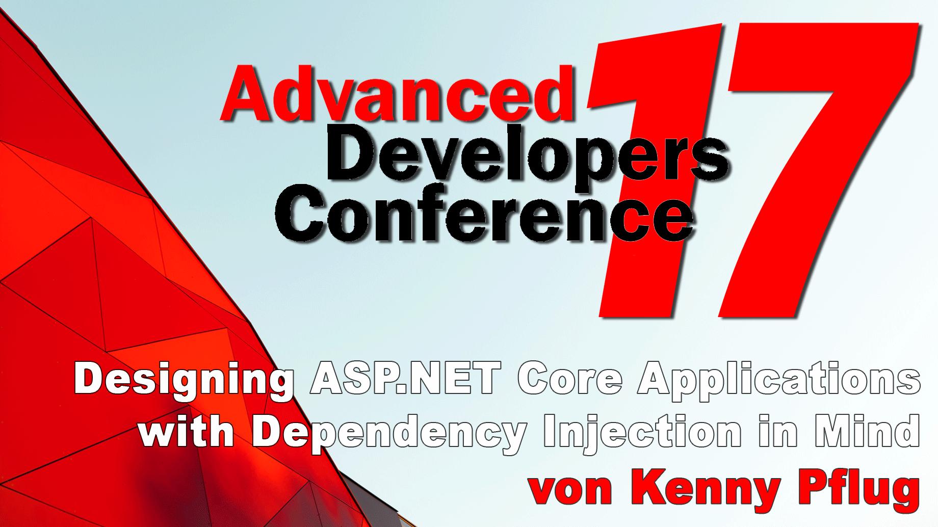 2017/ADC_net_core/Vortrag1-Designing-ASPNet-Core-Applications-KennyPflug