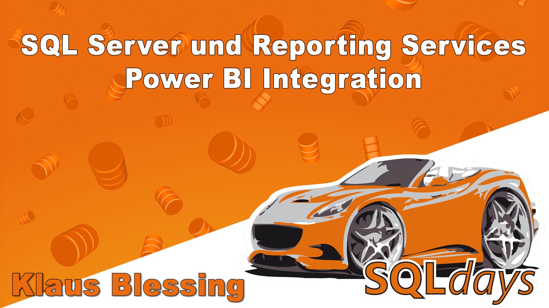 2017/SQLdays/Vortrag1-SQL-Server-Reporting-Services-KlausBlessing