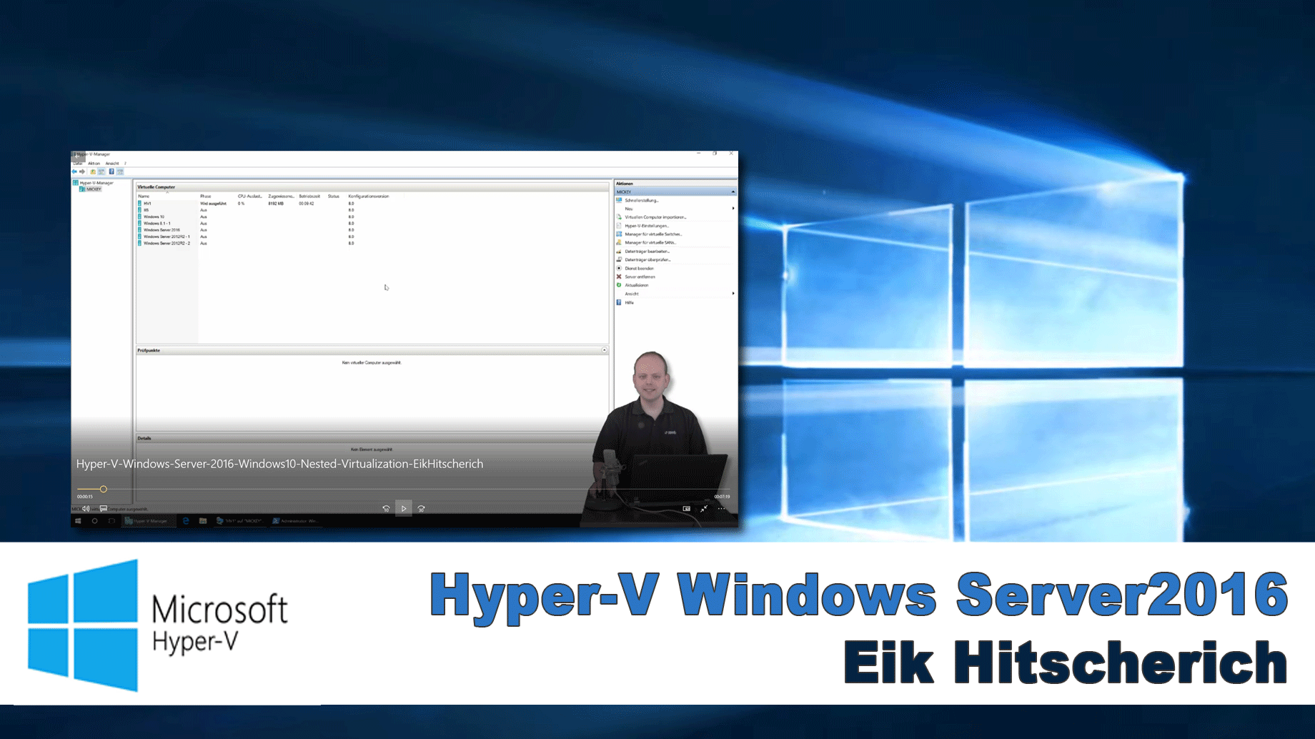 2017/Trainer/Hyper-V-Windows-Server-2016-Windows10-Nested-Virtualization-EikHitscherich
