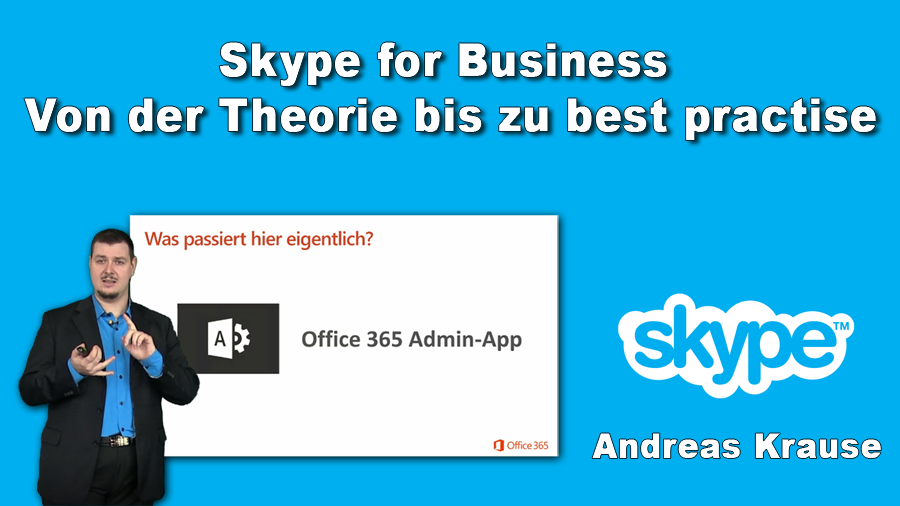 2017/Trainer/Skype-for-Business-office-365-office365-Skype4Business-AndreasKrause