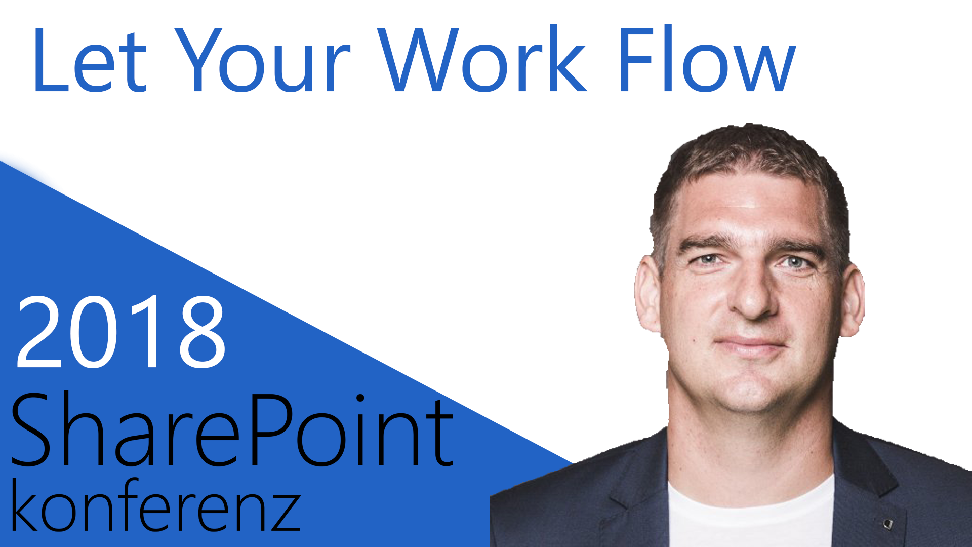 2018/SharePointKonferenz/letyourworkflow